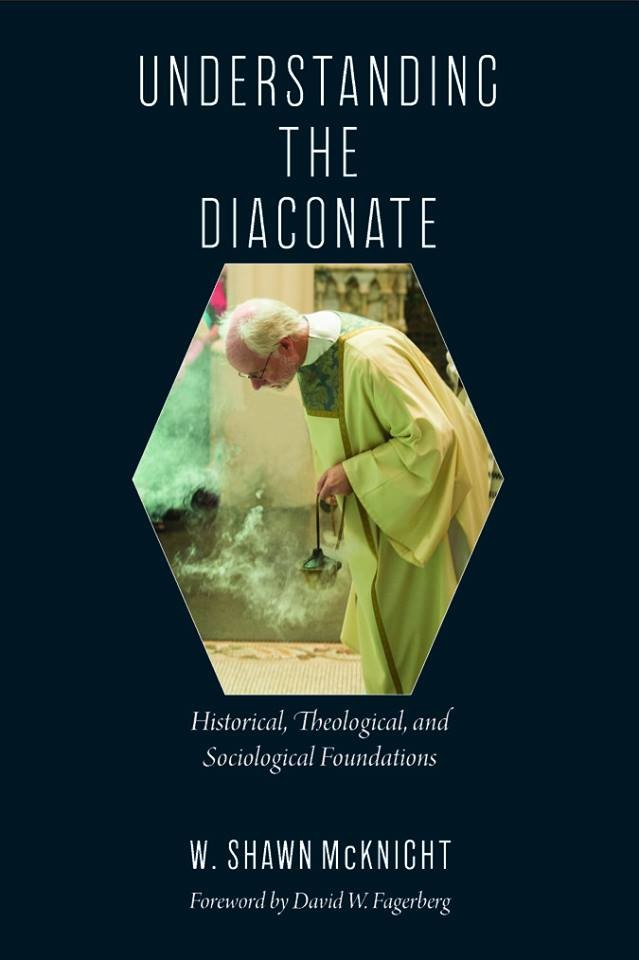 "This is the cover of Bishop W. Shawn McKnight's book, ""Understanding the Diaconate: Historical, Theological and Sociological Foundations,"" released this month by The Catholic University of America Press."