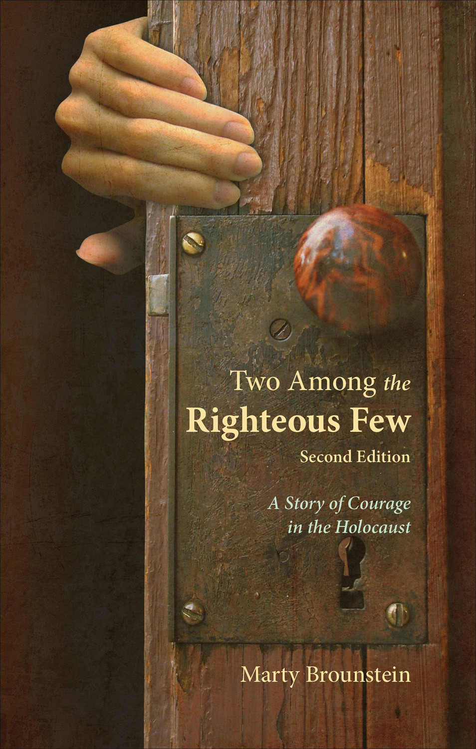 "This is the cover of ""Two Among the Righteous Few: A Story of Courage in the Holocaust"" by Marty Brounstein."