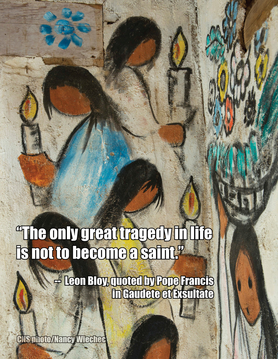 "This image contains a quote from Pope Francis' exhortation, ""Gaudete et Exsultate"" (""Rejoice and Be Glad""), on the ""call to holiness in today's world."""