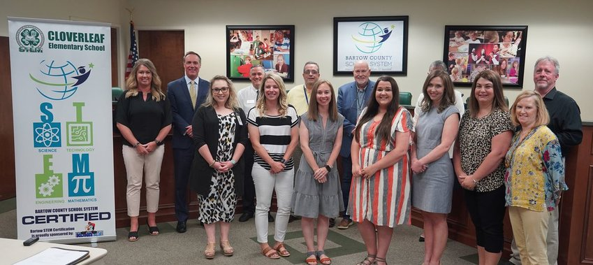 The faculty and staff of Cloverleaf Elementary School were honored at the May 17 Bartow County School Board meeting for being a district-certified STEM school.