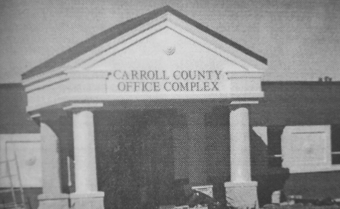 20 YEARS AGO — Carroll County government offices and the Carroll County Library began to move into the new Carroll County Office Complex.