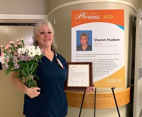"Registered nurse Sharon Hudson was recognized earlier this month for being a ""Tenet Hero."""