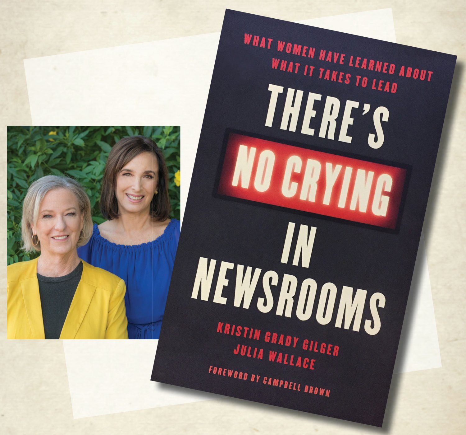 Kristin Gilger and Julia Wallace interviewed nearly 100 women about their newsroom experiences for their new book.