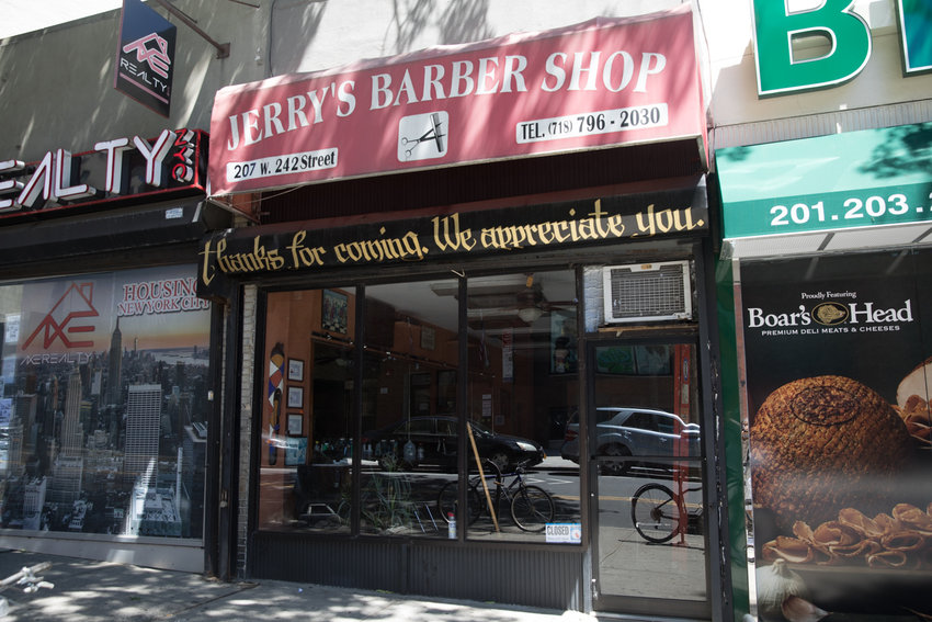 Like many salons and barber shops, Jerry's Barber Shop on West 242nd Street has suffered from a lack of business due to the coronavirus pandemic, but with reopening already under way, things could return to some kind of normal.