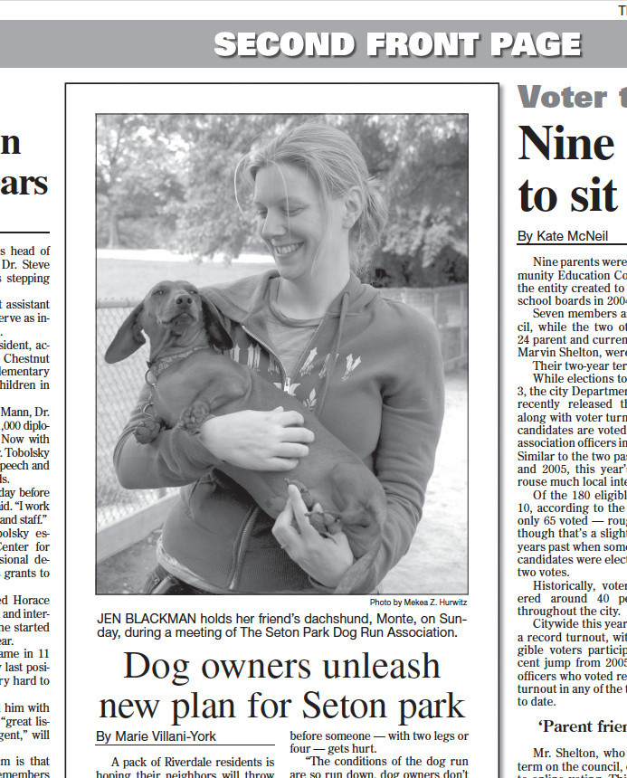 Then Riverdale Press managing editor Marie Villani-York published a story in the May 24, 2007 edition of the paper highlighting local efforts to expand the Seton Park dog run.