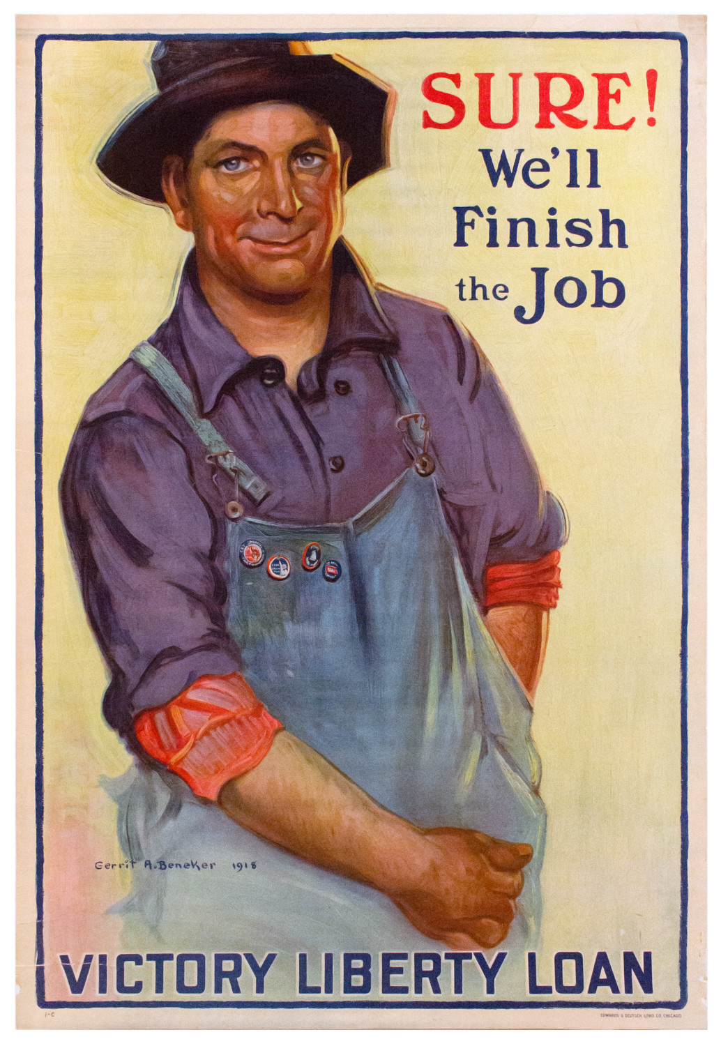 An obliging worker ready to help the United States is the face of Gerrit Albertus Beneker's 'Sure! We'll Finish the Job.' Posters like this helped the country convince people to do their part during the third year of World War I.