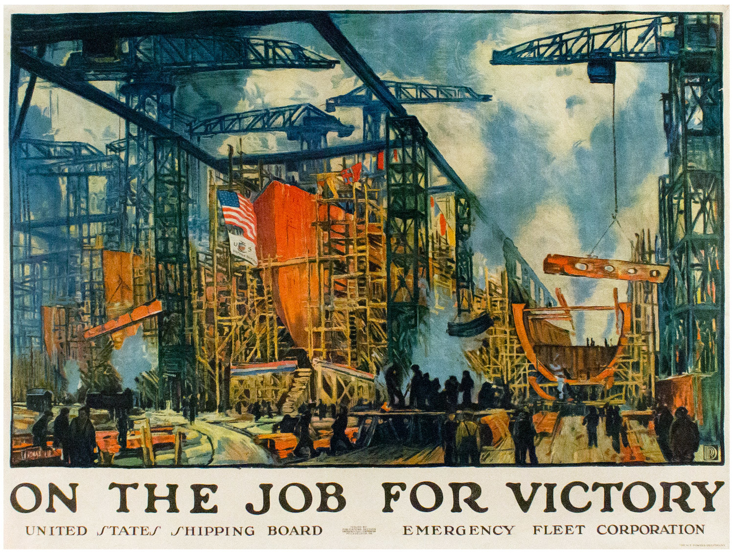 Posters like 'On the Job for Victory' by Jonas Lie celebrate the work Americans put into supporting World War I to show the country their efforts were not being put to waste. The poster is one of many that were donated to the Hudson River Museum years after that war.