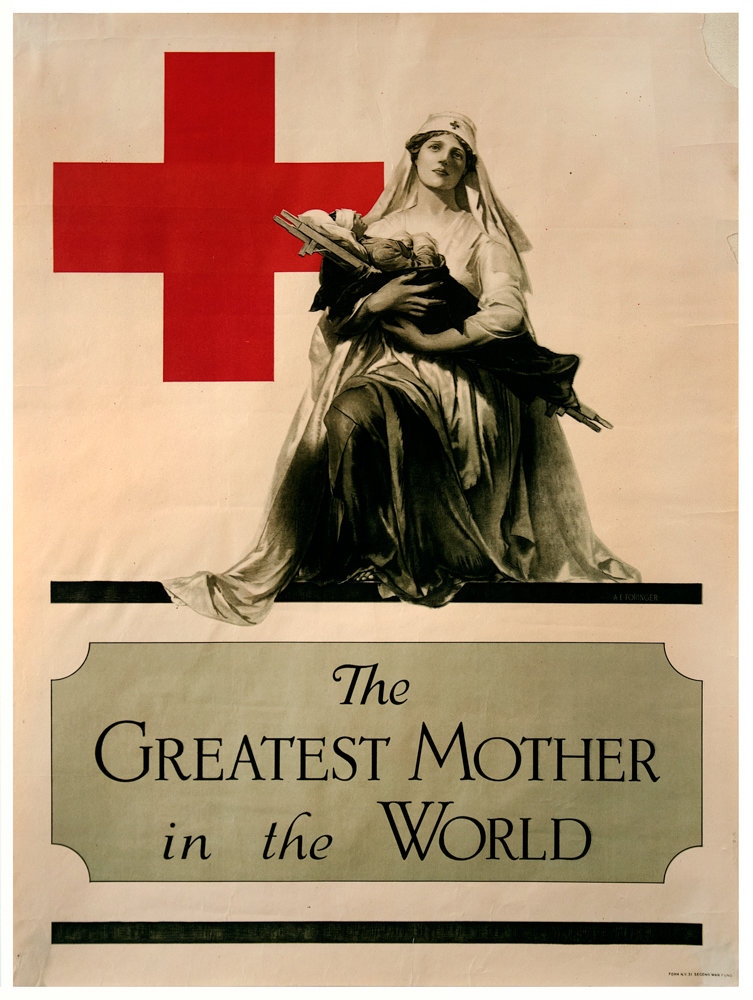 Nurses, like the one displayed in Alonzo Earl Foringer's 'The Greatest Mother in the World,' tried to appeal to women who also were caregivers in order to convince them to save soldiers during World War I.