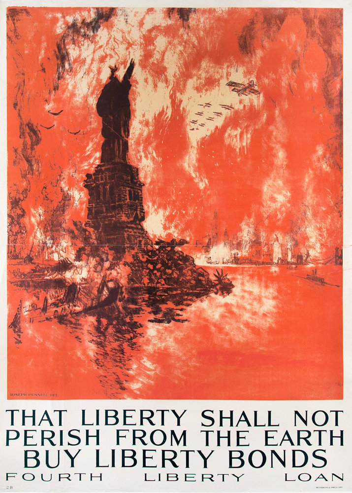 During World War I, the U.S. government commissioned 700 posters to invoke a sense of pride and involvement at the time. Joseph Pennell's 'That Liberty Shall Not Perish From the Earth, Buy Liberty Bonds,' was just one of the ways it tried to use a burning Statue of Liberty to convince people they needed to buy war bonds in order to save America.