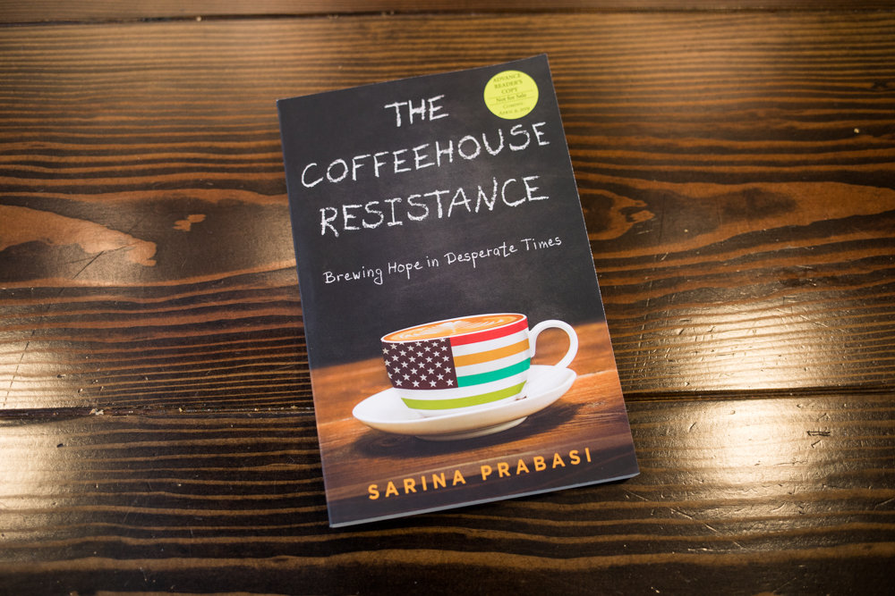'The Coffeehouse Resistance: Brewing Hope in Desperate Times' is the first book by Sarina Prabasi, who has worked in the nonprofit sector for decades. She also runs Buunni Coffee with her husband. The memoir will be released April 9.