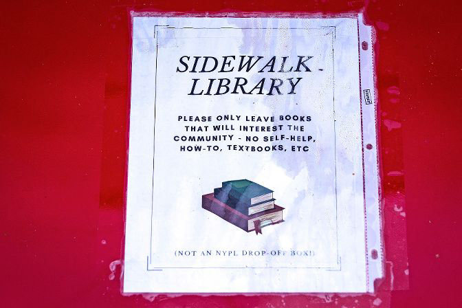 Anyone can take and leave books from Riverdale's new sidewalk library, but organizer Daniella Needleman has some restrictions: Leave only fiction or good nonfiction, and keep your textbooks and self-help books at home.
