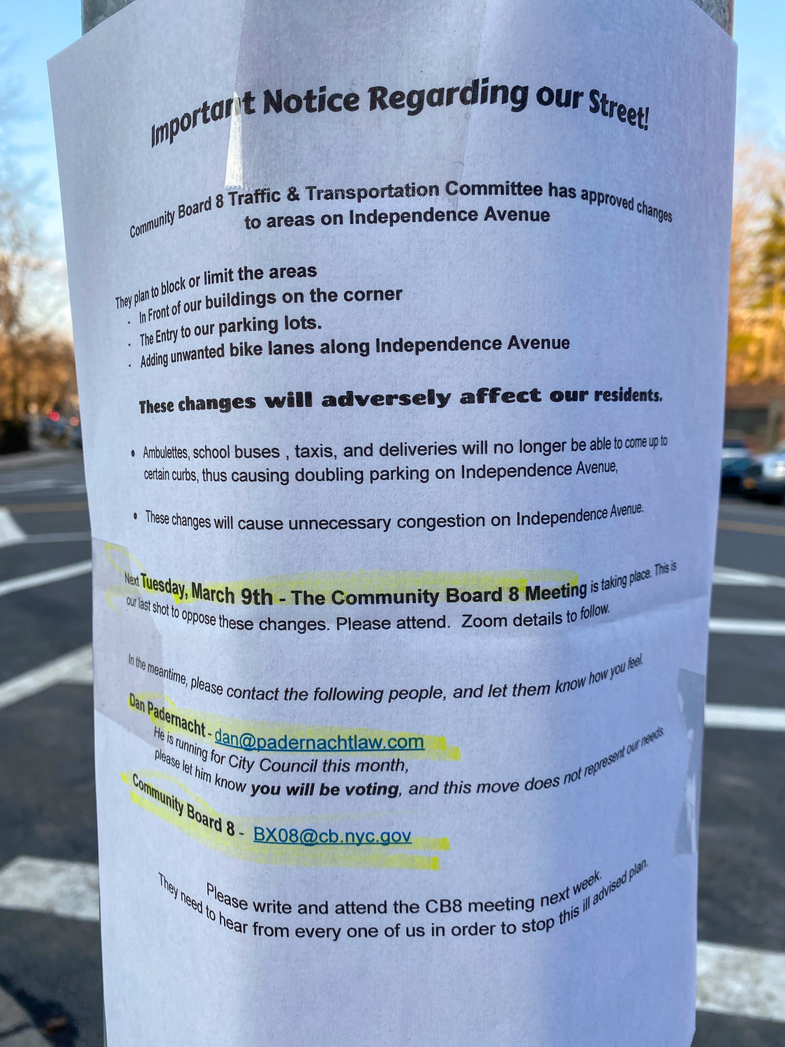 A flyer posted anonymously along Independence Avenue caused some renewed fervor surrounding potential solutions to reckless driving on the street. Community Board 8 traffic and transportation committee chair Dan Padernacht says the claims made on the flyer vary in degrees of accuracy, notably the 'approval' of bicycle lanes in an effort to narrow the street.