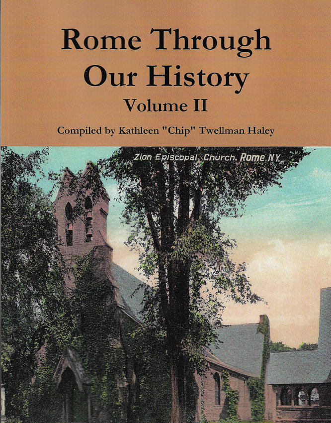 "VOLUME II — The cover of the new book, ""Rome Through Our History, Volume II."" The author will sign and sell copies of the book from 11 a.m. to 1 p.m. on Saturday, Aug. 24, at the Rome Historical Society, 200 Church St. (Photo courtesy Rome Historical Society)"