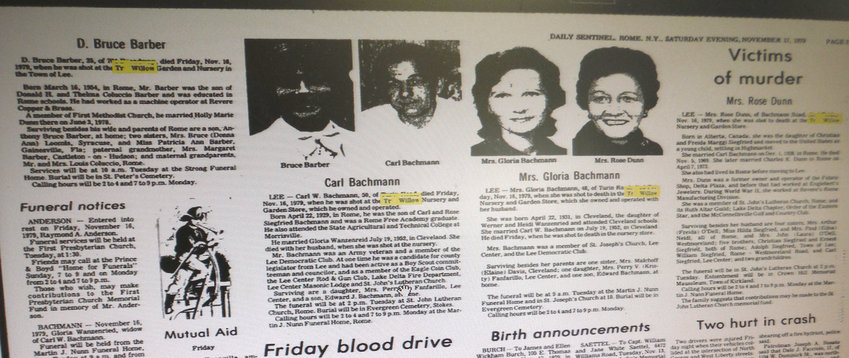 HEADLINES — The Tri-Willow murders made headlines for several years in the Rome Daily Sentinel. This coverage, the day after the murders, included the obituaries and photos of the four innocent people who were shot and killed.