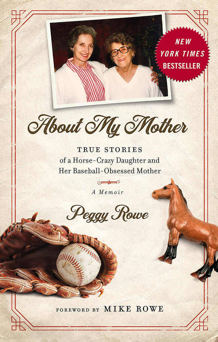 "At 80 years old, Peggy Rowe wrote her first book, ""About My Mother: True Stories of a Horse-Crazy Daughter and Her Baseball-Obsessed Mother."" She will sign copies at Broadneck Library on July 1."