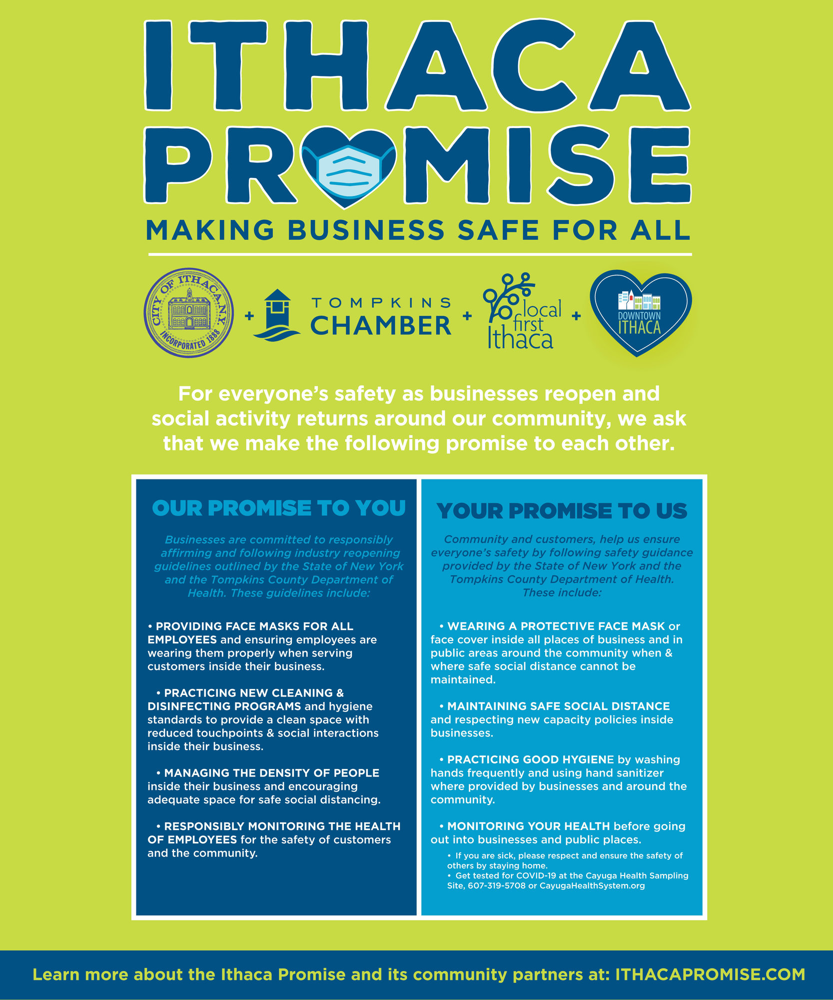 The Ithaca Promise Campaign is a message and promise of commitment among the city of Ithaca, Tompkins Chamber, Local First Ithaca and the DIA for both businesses and consumers to follow health and safety guidelines during reopening.