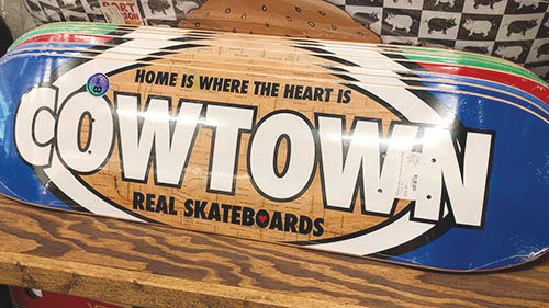 A Cowtown Skateboards deck is on display. [Submitted photo]