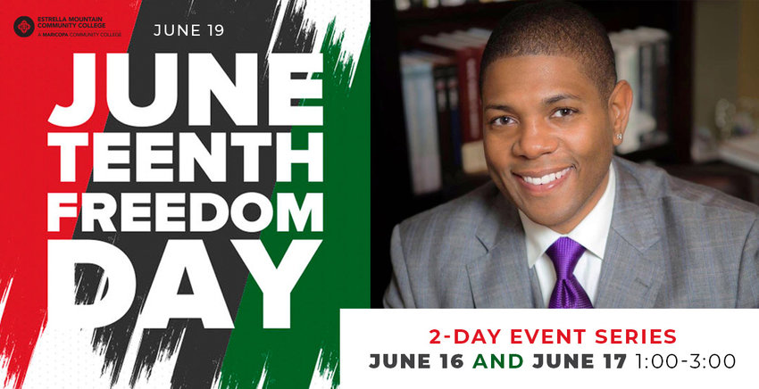 Dr. Matthew Whitaker will deliver keynote addresses during Estrella Mountain Community College's Juneteenth celebration.