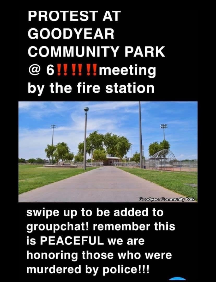 A protest advertised on social media Sunday, May 31 took place as planned and ended at 8 p.m. in Litchfield Park without incident. Another was planned for June 1.