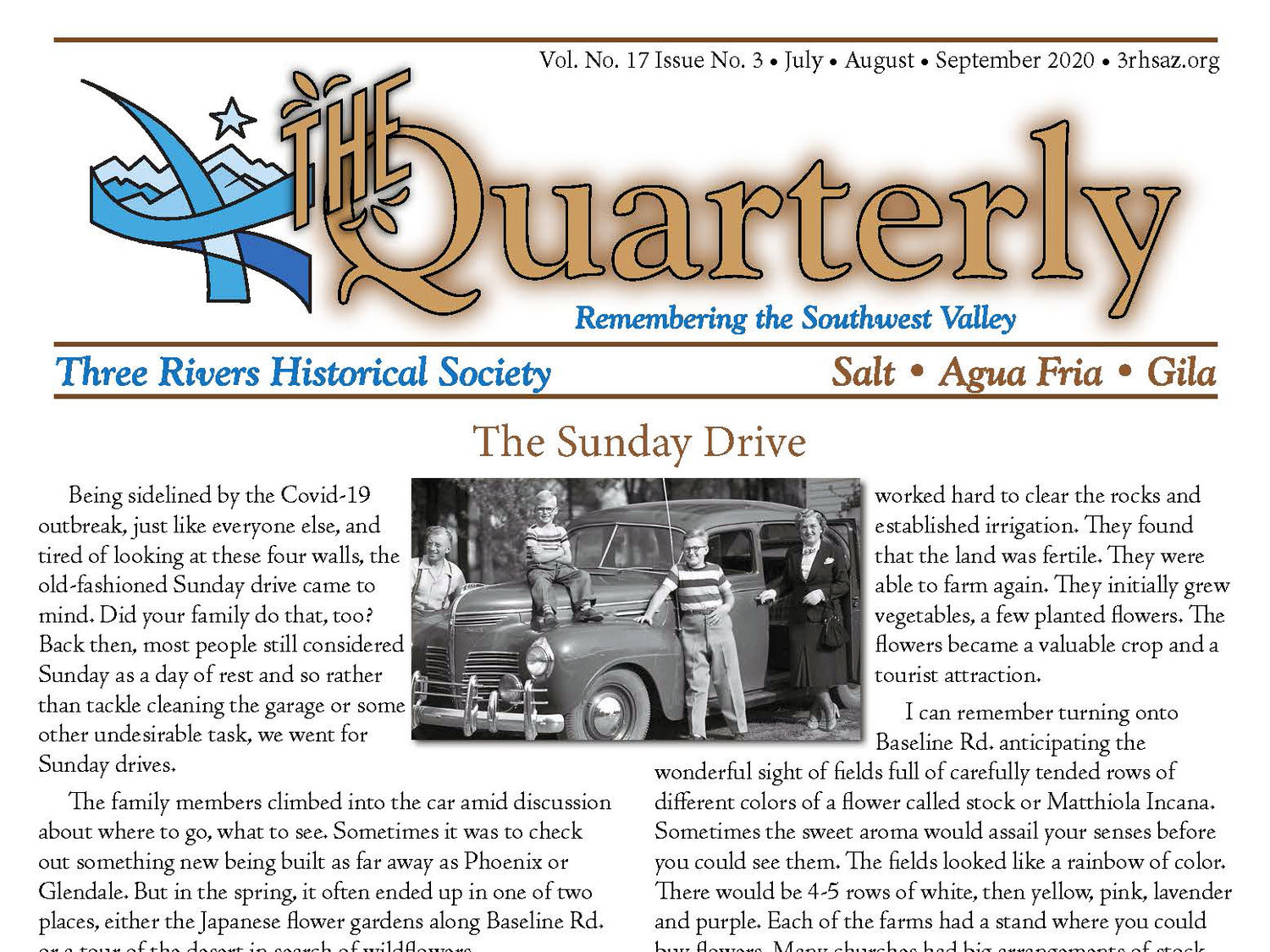 The Quarterly is a publication of the Three Rivers Historical Society published four times a year. The fall edition is scheduled to come out in October.