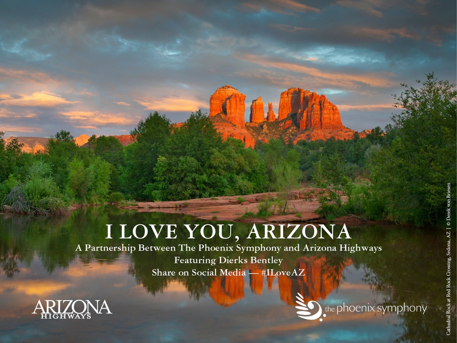 The Phoenix Symphony invites people from all over to submit and share what they appreciate and treasure most about Arizona. Post photos and videos via social media using the hashtag #iloveaz and tag The Phoenix Symphony (@thephoenixsymphony).