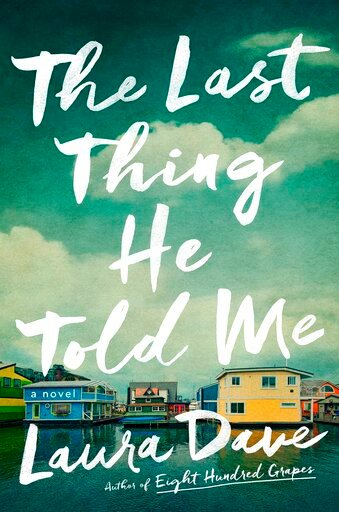 "This cover image released by Simon & Schuster shows ""The Last Thing He Told Me,"" by Laura Dave. (Simon & Schuster via AP)"